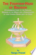 The Fountainhead of Religion