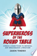Superheroes Of The Round Table