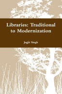 Libraries  Traditional to Modernization