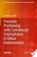 Precision Positioning with Commercial Smartphones in Urban Environments