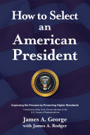How to Select an American President