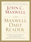 Maxwell Daily Reader: 365 Days of Insight to Develop the ...