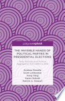 The Invisible Hands of Political Parties in Presidential Elections  Party Activists and Political Aggregation from 2004 to 2012