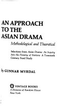 An Approach To The Asian Drama Methodological And Theoretical