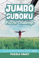 Jumbo Sudoku Puzzle Challenge Vol 3