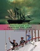 Trafalgar 200 Through the Lens Queen Elizabeth II 80th Birthday Edition