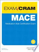 MACE Exam Cram  : Medication Aide Certification Exam