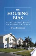 The Housing Bias