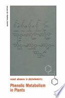 Phenolic Metabolism in Plants Book