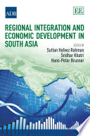 Regional Integration And Economic Development In South Asia Book PDF