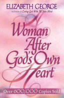 A Woman After God s Own Heart Book PDF
