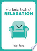 The Little Book of Relaxation