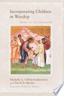 Incorporating Children in Worship