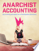 Anarchist Accounting  Accounting Principles for a Participatory Economy