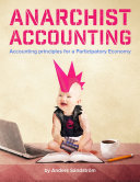 Anarchist Accounting: Accounting Principles for a Participatory Economy
