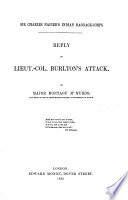 """Sir Charles Napier's Indian Baggage Corps. Reply to Lieut.-Col. Burlton's attack [i.e. to his pamphlet entitled: """"A few brief comments on Sir Charles Napier's Letter to Sir John Hobhouse""""]."""