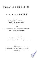 Pleasant Memories of Pleasant Lands