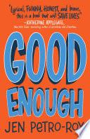 Good Enough  A Novel
