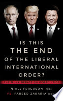 Is This the End of the Liberal International Order