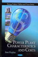 Power Plant Characteristics and Costs