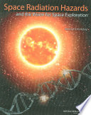 Space Radiation Hazards and the Vision for Space Exploration