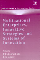 Multinational Enterprises  Innovative Strategies and Systems of Innovation