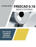 FreeCAD 0.18 Basics Tutorial