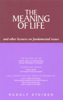 The Meaning of Life and Other Lectures on Fundamental Issues