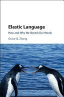 Elastic Language