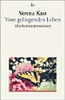 Vom Gelingenden Leben Märcheninterpretationen Verena Kast
