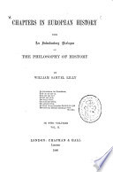 The prophet of the renaissance  Michael Angelo  The eighteenth century  The principles of  89  The age of Balzac