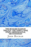 Download The Richard Hannay Trilogy: the Thirty Nine Steps, Greenmantle, Mr Standfast Book