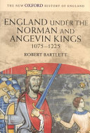 England Under the Norman and Angevin Kings  1075 1225