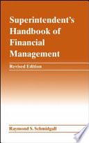 Superintendent s Handbook of Financial Management
