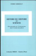 Histoire de l'histoire des sciences