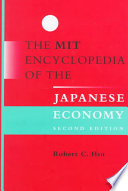 The Mit Encyclopedia Of The Japanese Economy