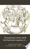 Transactions of the Ninth International Congress of Orientalists ( Held in London, 5th to 12th September 1892.)
