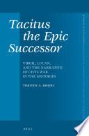 Tacitus The Epic Successor