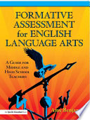 Formative Assessment for English Language Arts