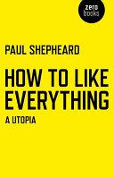 How To Like Everything Pdf/ePub eBook