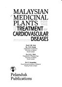 Malaysian Medicinal Plants For The Treatment Of Cardiovascular Diseases Book PDF