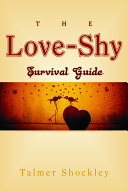 The Love Shy Survival Guide
