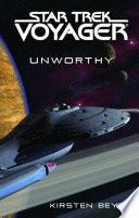 Star Trek  Voyager  Unworthy Book