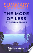 Summary of The More of Less by Joshua Becker