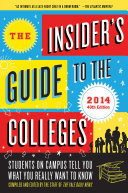 The Insider s Guide to the Colleges  2014