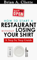 How To Start a Restaurant without Losing your Shirt