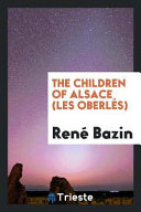 The Children of Alsace (Les Oberlés)