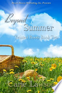Twisted Roots Book Two  Beyond Summer