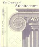 The Grammar of Architecture