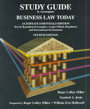 Study Guide to Accompany Business Law Today